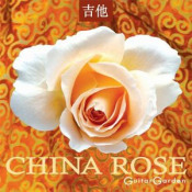 China Rose by GUITAR GARDEN album cover