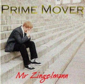 Mr Zingelmann by PRIME MOVER album cover