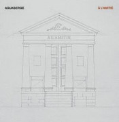 A L'amitié by AQUASERGE album cover