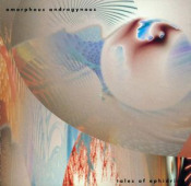 Tales of Ephidrina by AMORPHOUS ANDROGYNOUS, THE album cover
