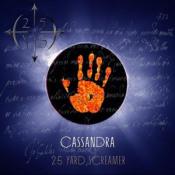 Cassandra by 25 YARD SCREAMER album cover