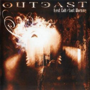 First Call/Last Warning by OUTCAST album cover