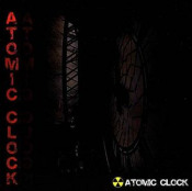 Atomic Clock by ATOMIC CLOCK album cover
