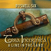 Terra Incognita: A Line in The Sand by ROSWELL SIX album cover