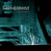 Lose Control by FARTHER PAINT album cover