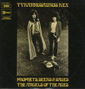 Prophets, Seers & Sages - The Angels of the Ages by TYRANNOSAURUS REX (NOT T. REX) album cover