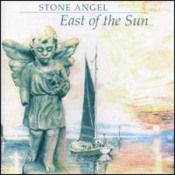 East Of The Sun by STONE ANGEL album cover