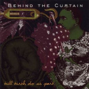Till Birth Do Us Part by BEHIND THE CURTAIN album cover