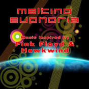 Music Inspired By Pink Floyd & Hawkwind by MELTING EUPHORIA album cover