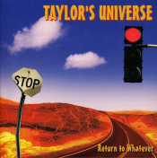 Return to Whatever by TAYLOR'S UNIVERSE album cover