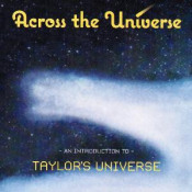 Across The Universe by TAYLOR'S UNIVERSE album cover