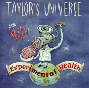 Experimental Health (with Karsten Vogel) by TAYLOR'S UNIVERSE album cover