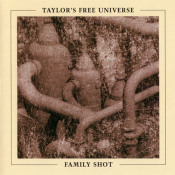 Family Shot by TAYLOR'S FREE UNIVERSE album cover