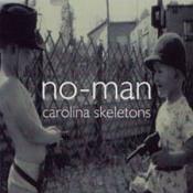 Carolina Skeletons by NO-MAN album cover