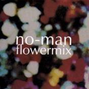 Flowermix by NO-MAN album cover