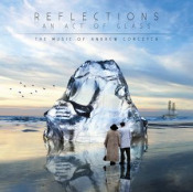 Reflections - An Act Of Glass by GORCZYCA, ANDREW album cover