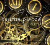 Inertia by TAURUS AND PISCES album cover