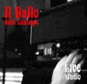 Live Studio by BALLO DELLE CASTAGNE, IL album cover