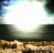 Still the Waters by EPIGNOSIS album cover