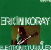 Elektronik Türküler by KORAY, ERKIN album cover