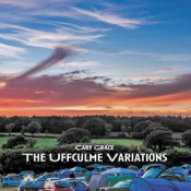 The Uffculme Variations by GRACE, CARY album cover