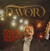 Davor & Indexi: Svaka Je Ljubav Ista (Osim One Prave) by POPOVIC, DAVORIN album cover
