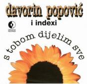 Davorin Popovic & Indexi: S tobom dijelim sve by POPOVIC, DAVORIN album cover
