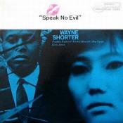 Speak No Evil by SHORTER, WAYNE album cover