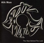 The Man Behind The Lock by ATIK MAZE album cover