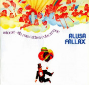 Intorno Alla Mia Cattiva Educazione by ALUSA FALLAX album cover