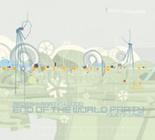 End of the World Party by MEDESKI  MARTIN & WOOD album cover