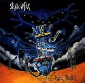 Magic theater by SHADOWFAX album cover