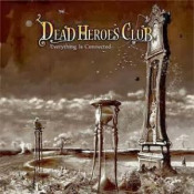 Everything is Connected by DEAD HEROES CLUB album cover