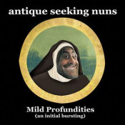 Mild Profundities by ANTIQUE SEEKING NUNS album cover