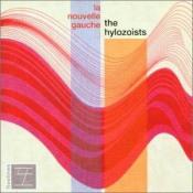La Nouvelle Gauche by HYLOZOISTS, THE album cover