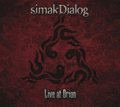 Live at Orion by SIMAK DIALOG album cover