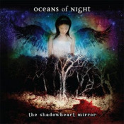 The Shadowheart Mirror by OCEANS OF NIGHT album cover