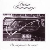 Où est passée la noce? by BEAU DOMMAGE album cover
