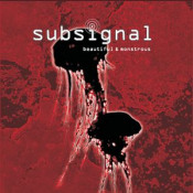 Beautiful & Monstrous by SUBSIGNAL album cover