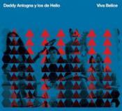 Viva Belice by ANTOGNA Y LOS DE HELIO, DADDY album cover