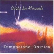 Dimensione Onirica by CORTE DEI MIRACOLI album cover