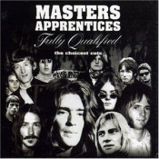 Fully Qualified: The Choicest Cuts by MASTERS APPRENTICES, THE album cover