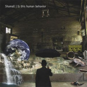 Is This Human Behavior by SHAMALL album cover