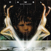 Rain Dances by CAMEL album cover