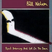 Quit Dreaming and Get on the Beam by NELSON, BILL album cover