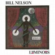 Luminous by NELSON, BILL album cover