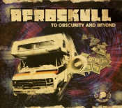 To Obscurity And Beyond by AFROSKULL album cover