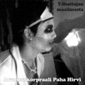 Yöhoitajan maailmasta by AVARUUSKORPRAALI PAHA HIRVI album cover