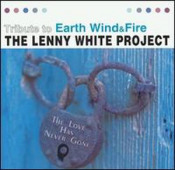 Tribute to Earth, Wind and Fire (as The Lenny White Project) by WHITE,LENNY album cover