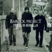 Coffee In Neukölln by BAROCK PROJECT album cover